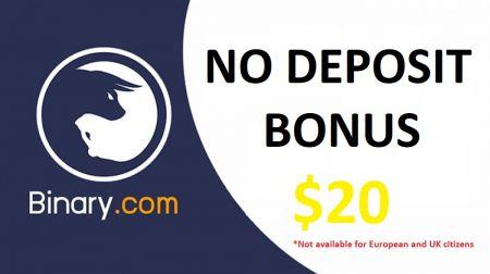 Binary.com Para Yatırmadan Bonus - 20 $ ücretsiz